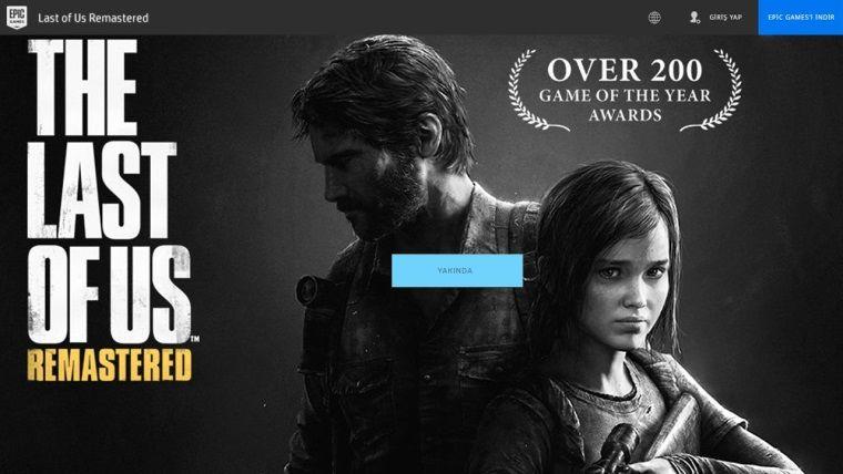 (1 Nisan) The Last of Us da Epic Store'a geliyor!