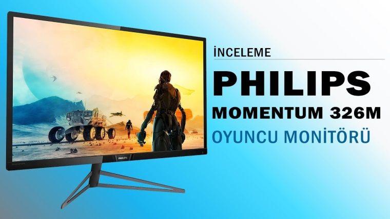 Philips Momentum 326M İncelemesi