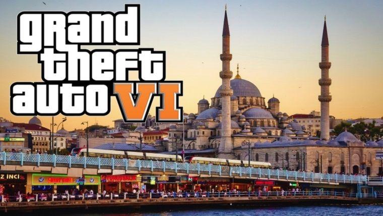 GTA 6, İstanbul'da geçecek iddiası