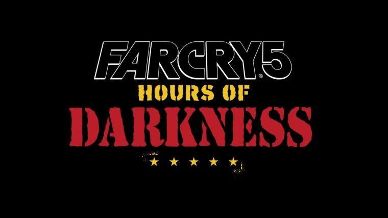 Far Cry 5: Hours Of Darkness DLC çıkış fragmanı yayınlandı