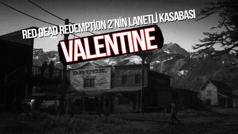 RDR 2 Valentine Curse Gizemi - Lanetli Kasaba
