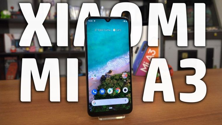 Xiaomi Mi A3 İnceleme