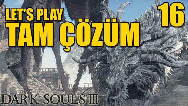 Dark Souls 3 - Tam Çözüm Bölüm 16