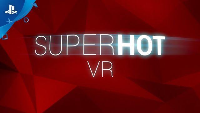 Superhot VR, PS4 için çok yakında çıkıyor