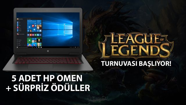 HP Omen Ödüllü League of Legends Turnuvamız Başlıyor!