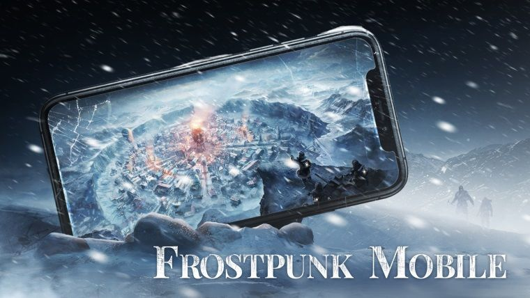 Sevilen strateji oyunu Frostpunk mobile geliyor