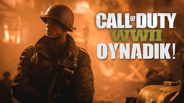 Call of Duty: WWII - Oynadık!