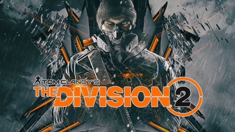 Tom Clancy's The Division 2'in ne zaman çıkacağı belli oldu