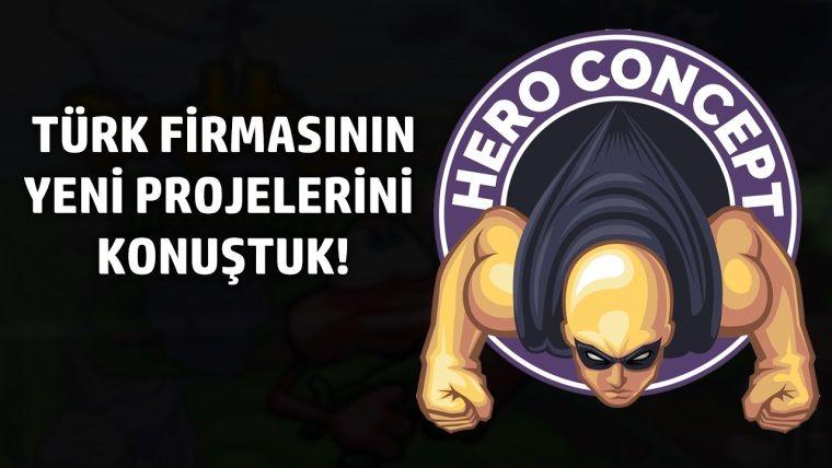 Türk oyun firması Hero Consept ile yeni projelerini konuştuk