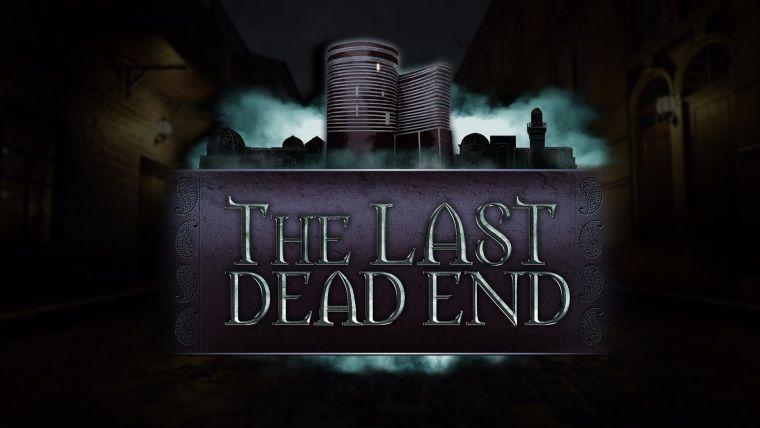 FPS türü korku oyunu The Last DeadEnd 1 Mayıs'ta geliyor