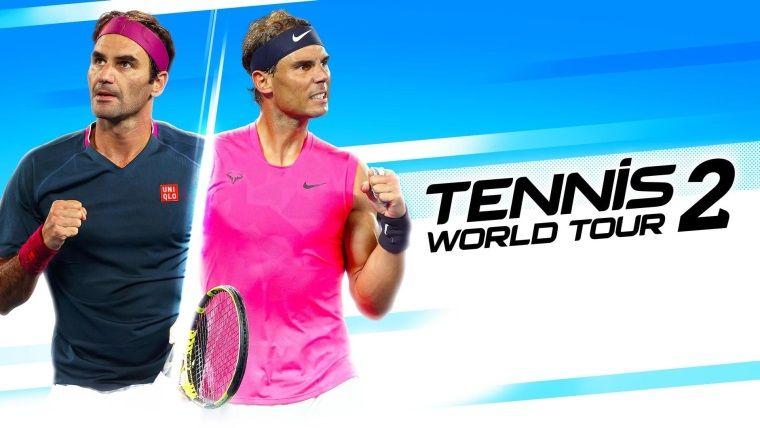 Tennis World Tour 2 çıkış tarihi duyuruldu