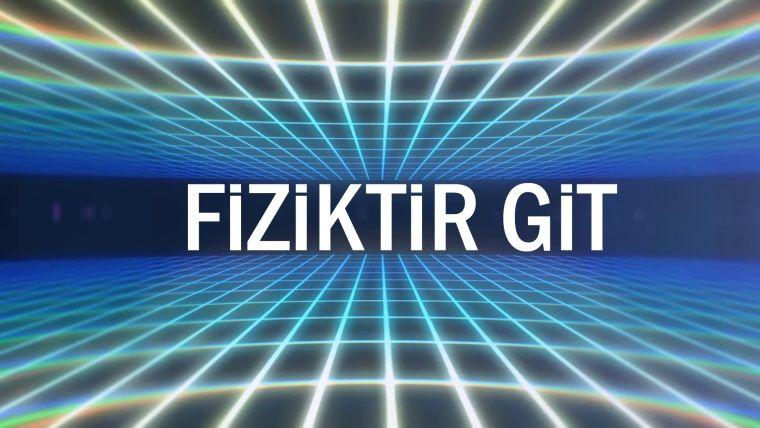 Fiziktir Git - Bölüm 01 / Düz Duvarda Koşmak Ne Kadar Mümkün?