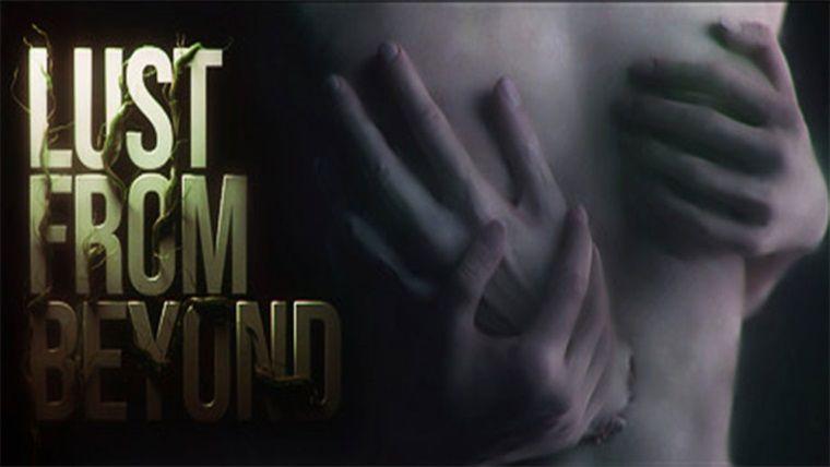 Cinsellik ve korku ile öne çıkan Lust from Beyond çıkış tarihi açıklandı