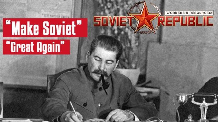 Workers & Resources: Soviet Republic nasıl bir oyun?