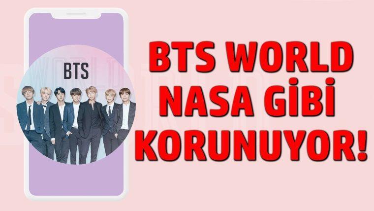 BTS World oyunu Nasa gibi korunuyor