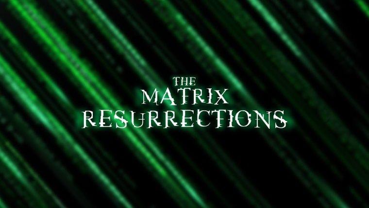 The Matrix Resurrections fragmanı 9 Eylülde yayınlanacak