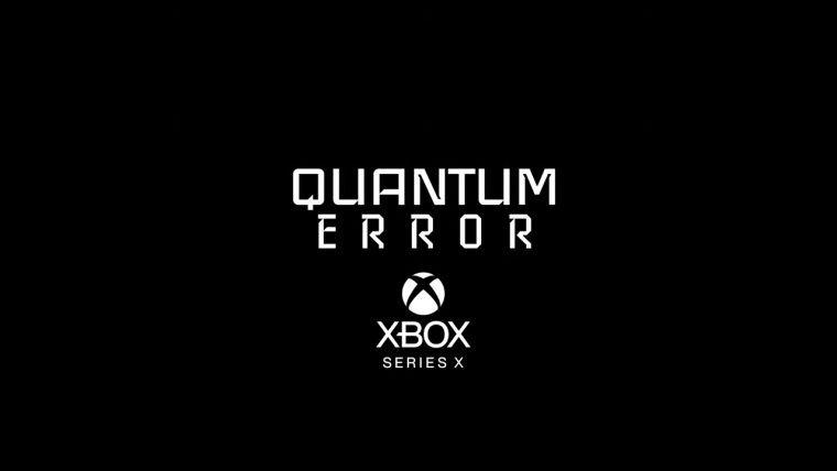 Quantum Error Xbox Series X için onaylandı, yeni teaser geldi