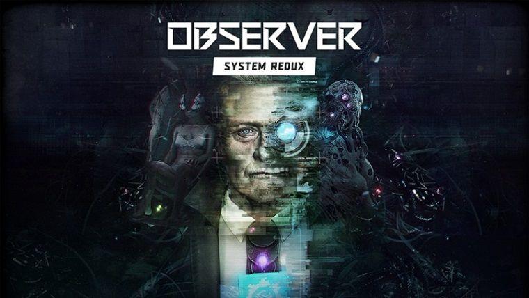 PS5 ve Xbox Series X'e duyurulan Observer System Redux için video geldi