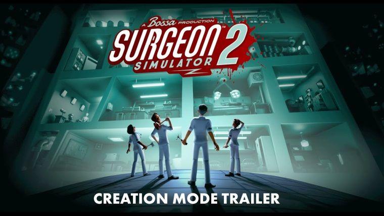 Surgeon Simulator 2 çıkış tarihi açıklandı