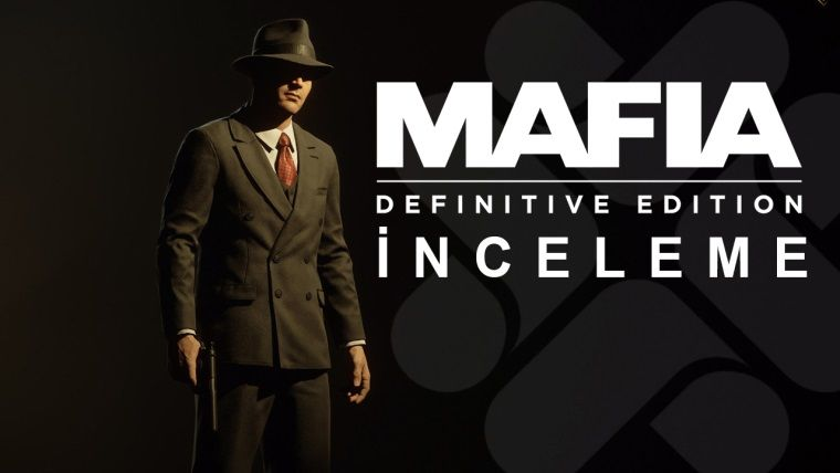 Mafia Definitive Edition İnceleme