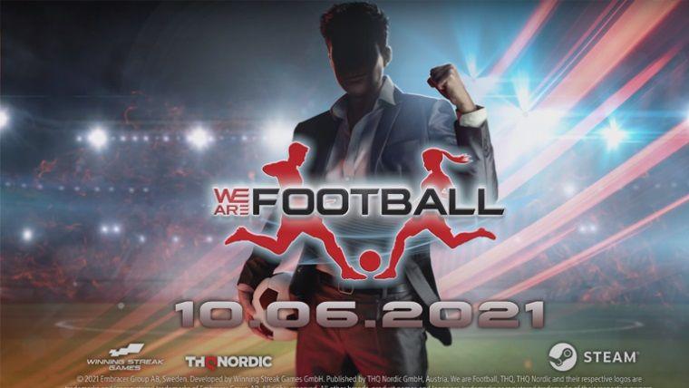 THQ Nordic yeni futbol oyunu: We Are Football