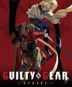 Guilty Gear -Strive- inceleme