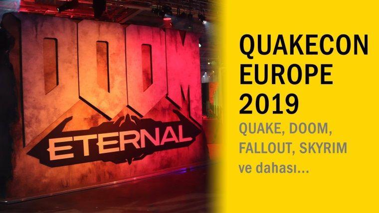 Quakecon Europe 2019'da neler vardı?