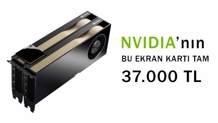 37.000 Liralık NVIDIA Ekran Kartı