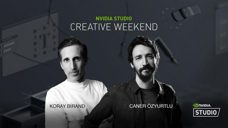 NVidia Studio Creative Weekendyayınlarında sanatçıları konuk ediyor