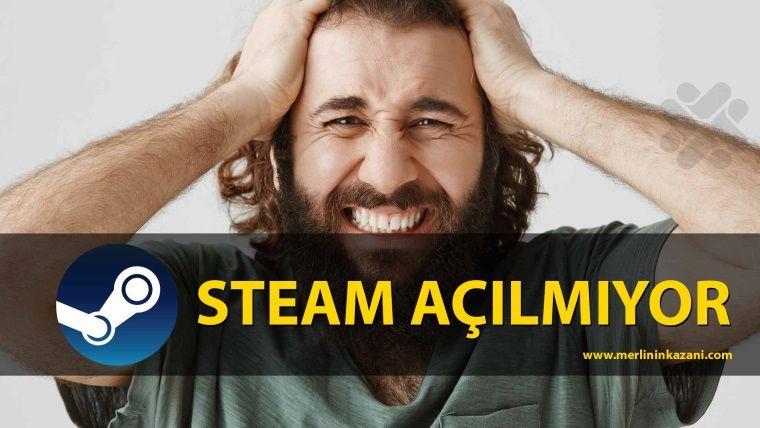 Steam çalışmıyor mu? Hata mesajları