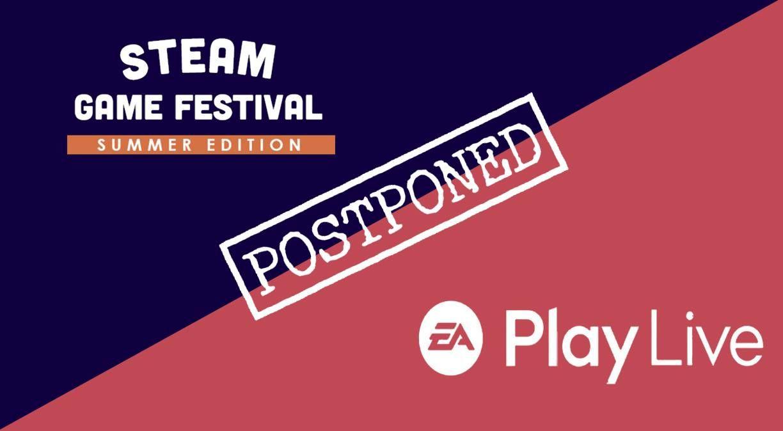 Steam Oyun Festivali ve EA Play etkinlikleri ertelendi