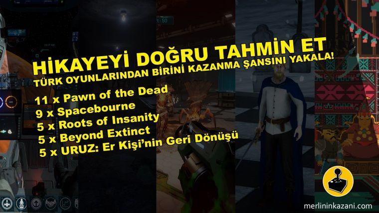 Hikayeyi doğru bil, Türk oyunu kazanma şansını yakala!