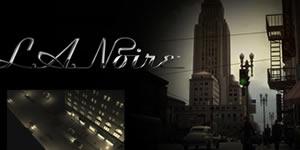 L.A. Noire için 4 yıl sonra yeni video geliyor
