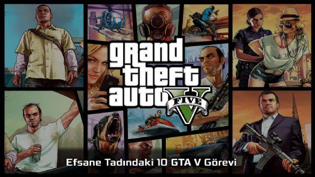 Efsane Tadındaki 10 GTA V Görevi