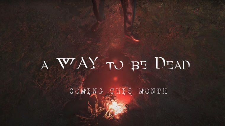 Türk oyunu 'A Way To Be Dead' bu ay çıkıyor