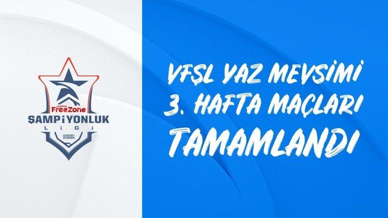 VFŞL'de 3. hafta maçları geride kaldı