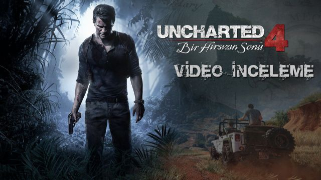Uncharted 4 Video İnceleme