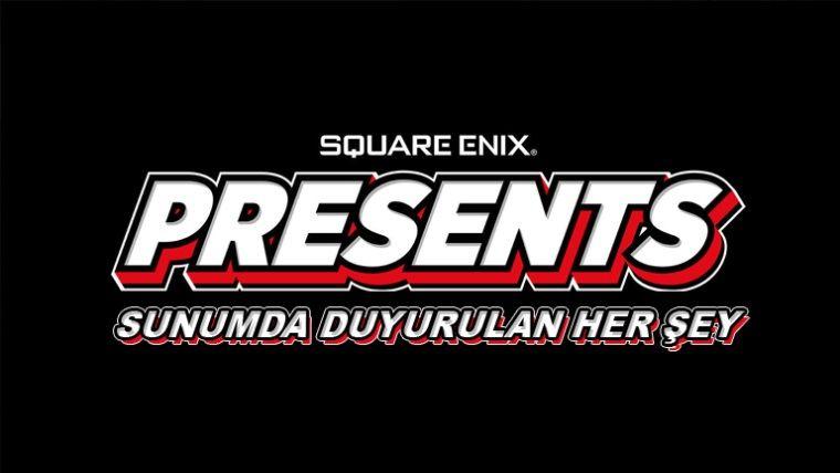 Square Enix sunumunda yapılan tüm duyurular