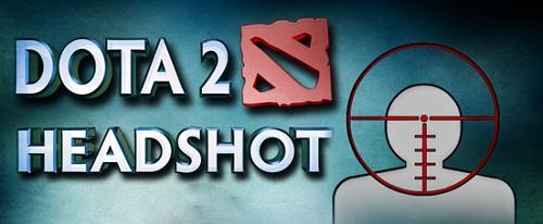 DotA 2 çılgınlarından HEADSHOT!