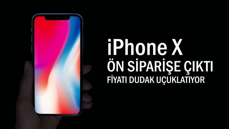 iPhone X Türkiye'de ön siparişe çıktı