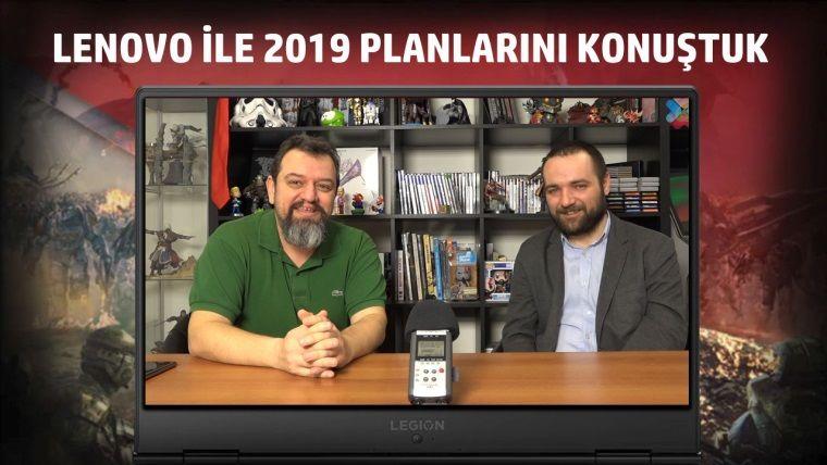 Lenovo'nun oyuncular için 2019 planlarını konuştuk