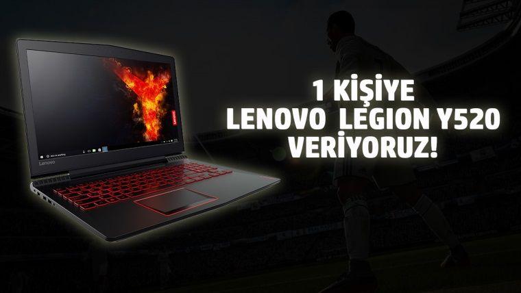 FIFA 18 oyna, Lenovo Legion Y520'yi kap!