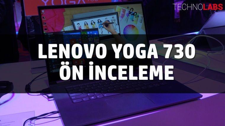 Lenovo Yoga 730 - Ön İnceleme