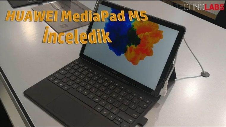 Huawei MediaPad M5 ilk bakış videosu