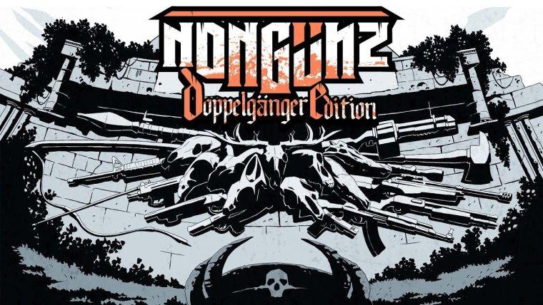 Nongunz: Doppelganger Edition duyuruldu