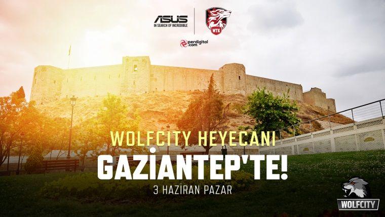 Wolfteam turnuvasının yeni ayağı Gaziantep'te yapılacak
