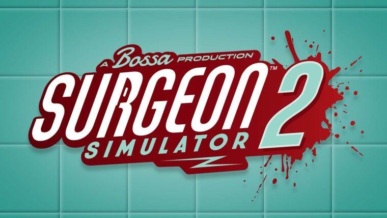 Surgeon Simulator 2 için resmi tanıtım fragmanı yayınlandı