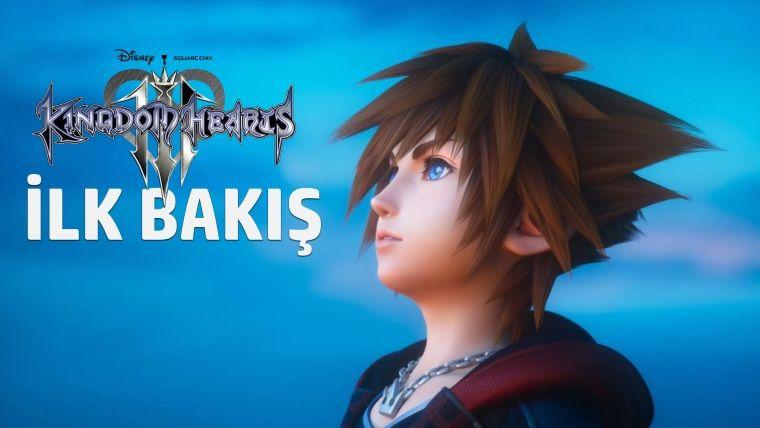 Kingdom Hearts 3 İlk Bakış