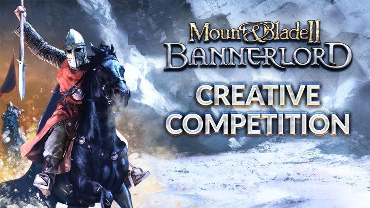 Mount and Blade II: Bannerlord ödüllü yarışması başladı