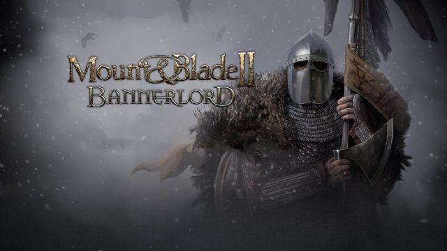 Mount & Blade II: Bannerlord'un E3 videosu geldi!